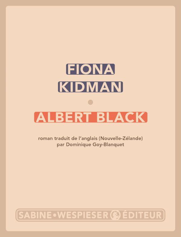 ALBERT BLACK KIDMAN, FIONA SABINE WESPIESE