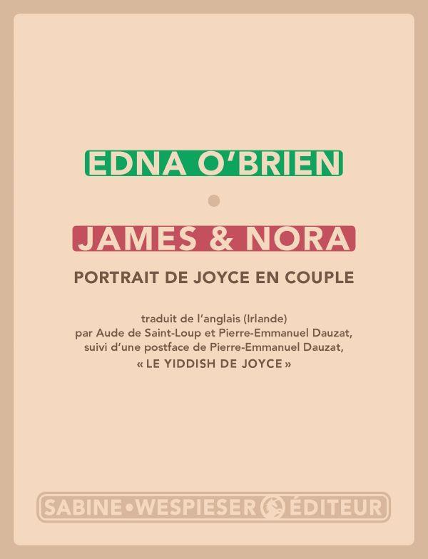 JAMES et NORA : PORTRAIT DE JOYCE EN COUPLE