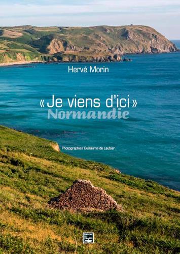 JE VIENS D'ICI  -  NORMANDIE