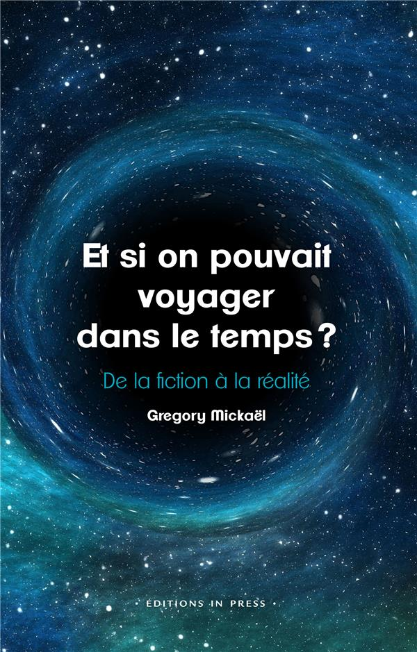 ET SI ON POUVAIT VOYAGER DANS MICKAEL GREGORY IN PRESS