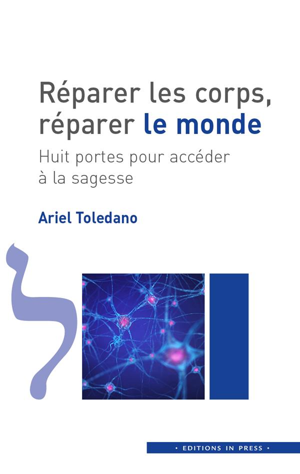 REPARER LES CORPS,  REPARER LE TOLEDANO ARIEL IN PRESS
