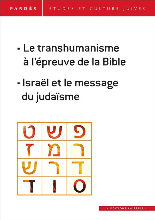 LE TRANSHUMANISME A L'EPREUVE DE LA BIBLE