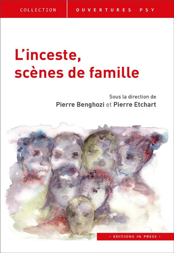 L'INCESTE, SCENES DE FAMILLE