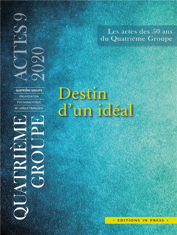 DESTIN D'UN IDEAL (EDITION 2020)