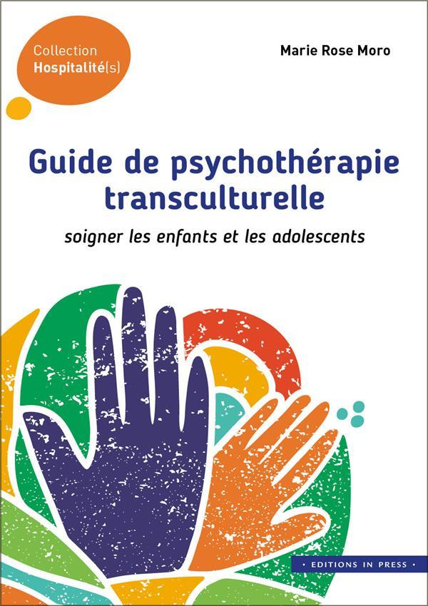 GUIDE DE PSYCHOTHERAPIE TRANSCULTURELLE     SOIGNER LES ENFANTS