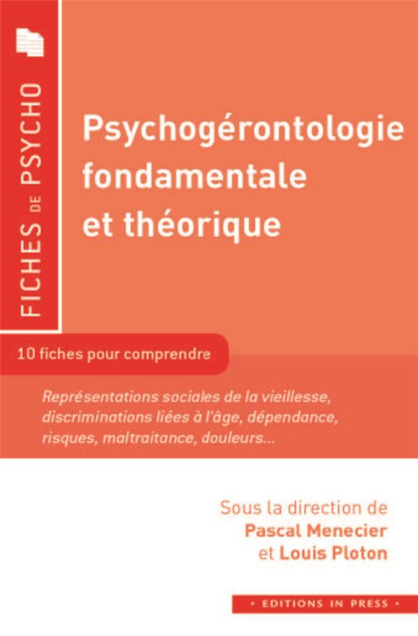 PSYCHOGERONTOLOGIE FONDAMENTALE ET THEORIQUE MENECIER PASCAL / PL IN PRESS