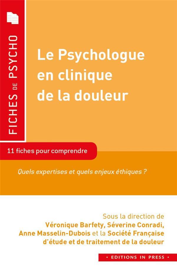 LE PSYCHOLOGUE EN CLINIQUE DE