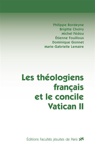 LES THEOLOGIENS FRANCAIS ET LE CONCILE VATICAN II