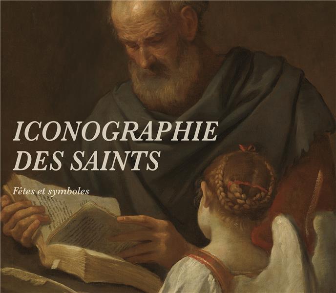 ICONOGRAPHIE DES SAINTS
