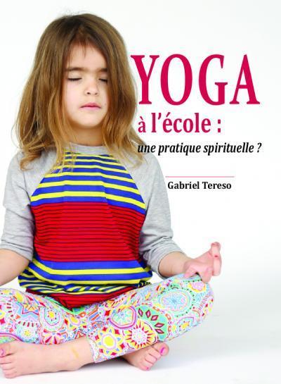 yoga à l´école : une pratique spirituelle ?