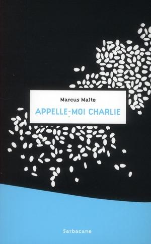APPELLE-MOI CHARLIE