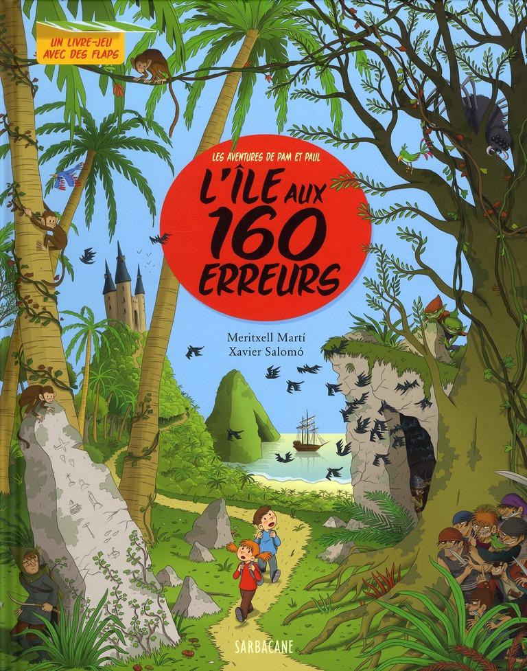 L'ILE AUX 160 ERREURS