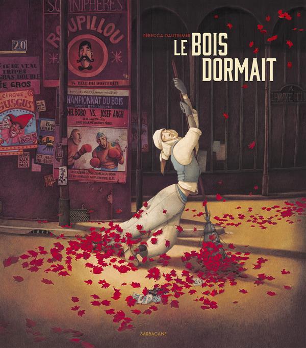 LE BOIS DORMAIT Dautremer Rébecca Ed. Sarbacane