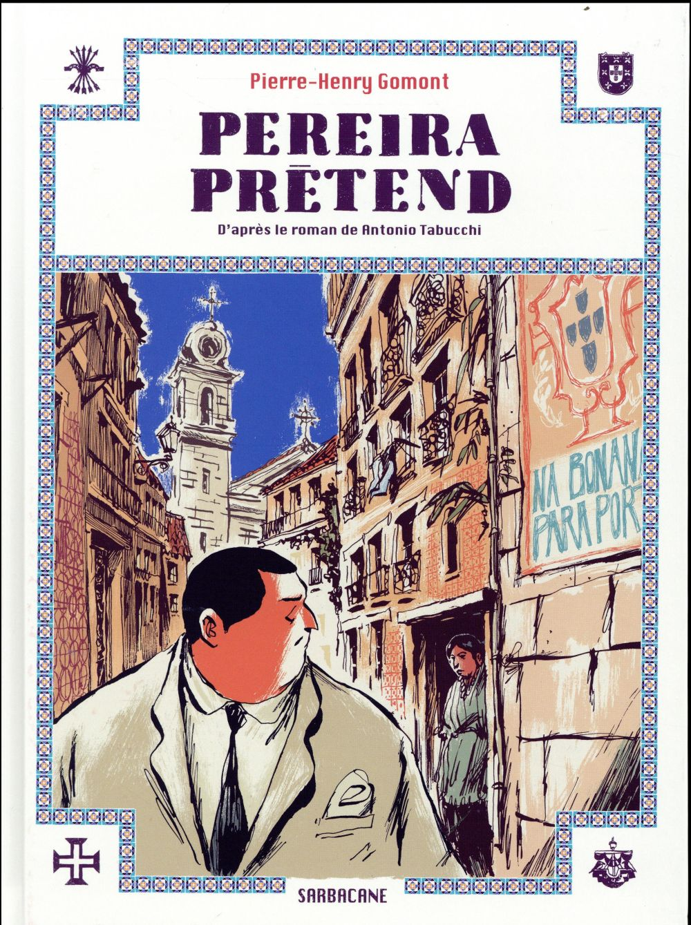 PEREIRA PRETEND - D'APRES LE ROMAN DE ANTONIO TABUCCHI