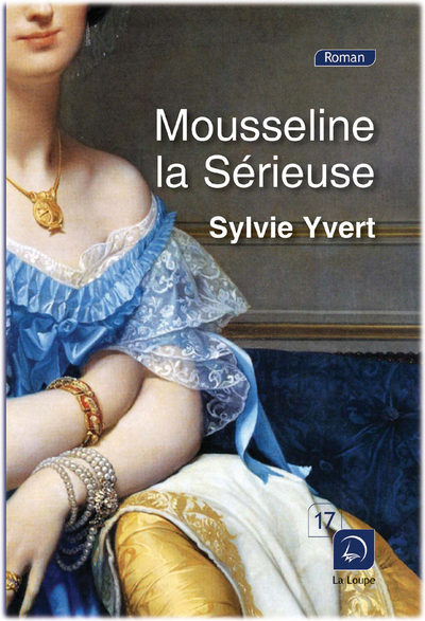 Yvert Sylvie - Mousseline la sérieuse