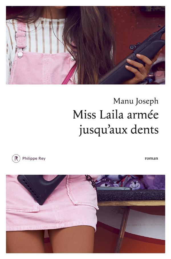 MISS LAILA ARMEE JUSQU'AUX DENTS