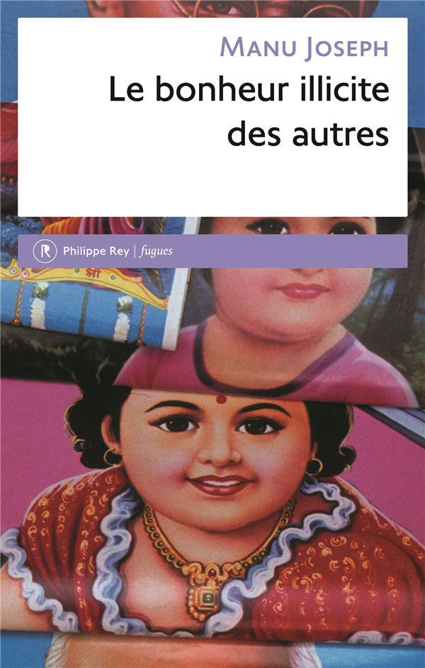LE BONHEUR ILLICITE DES AUTRES
