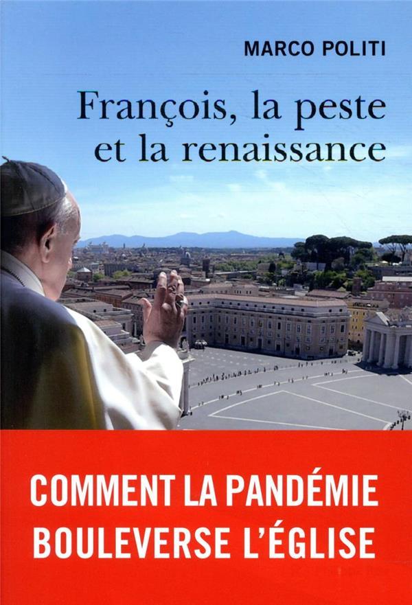 FRANCOIS, LA PESTE ET LA RENAISSANCE