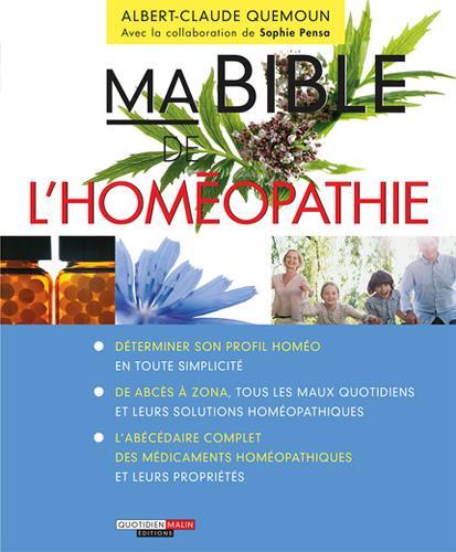 MA BIBLE DE L'HOMEOPATHIE QUEMOUN ALBERT-CLAUD Quotidien malin éditions