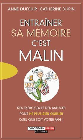 Dupin Catherine - ENTRAINER SA MEMOIRE C'EST MALIN