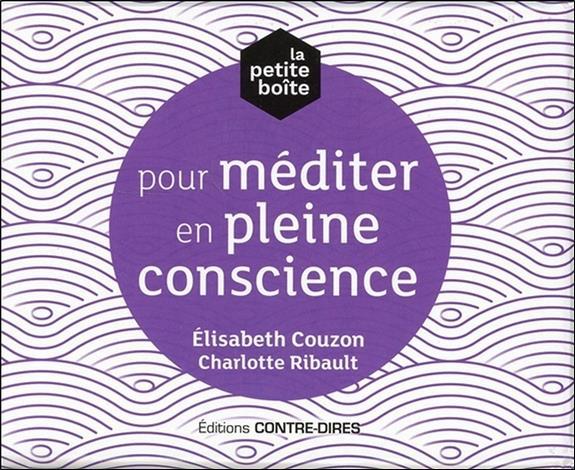 LA PETITE BOITE POUR MEDITER EN PLEINE CONSCIENCE COUZON ELISABETH CONTRE DIRES