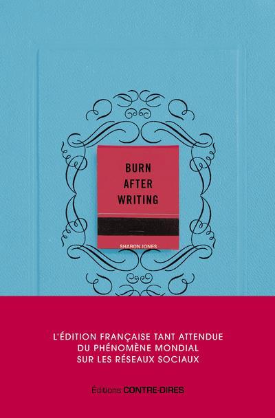 BURN AFTER WRITING JONES SHARON CONTRE DIRES