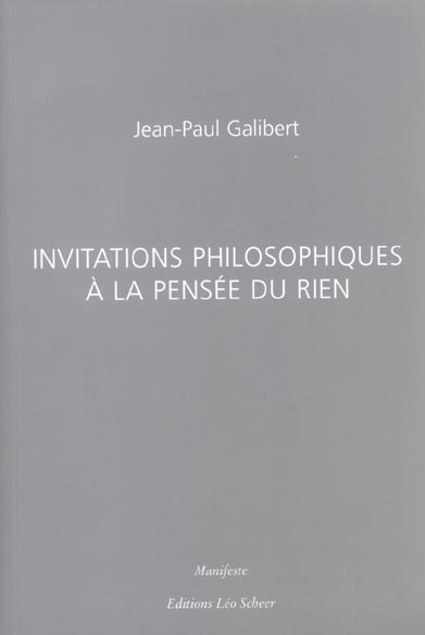INVITATIONS PHILOSOPHIQUES A L GALIBERT JEAN PAUL LEO SCHEER