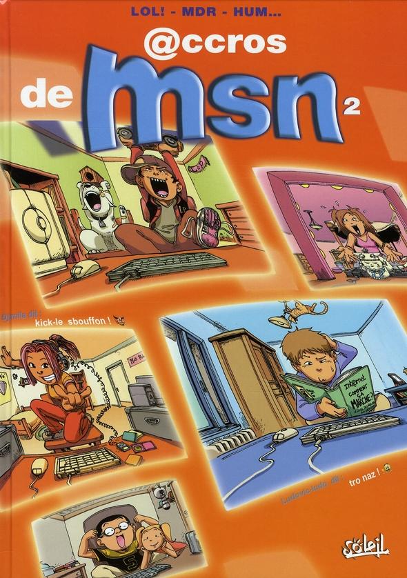 ACCROS DE MSN T.2 LOL!+MDS+HUM... SOLEIL