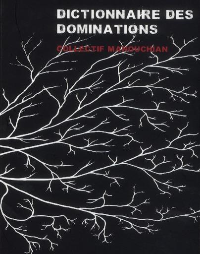 DICTIONNAIRE DE LA DOMINATION