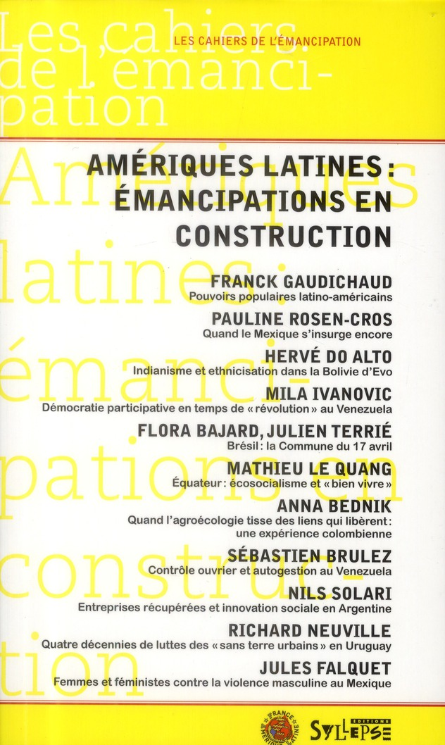AMERIQUE LATINE EMANCIPATIONS EN CONSTRUCTION