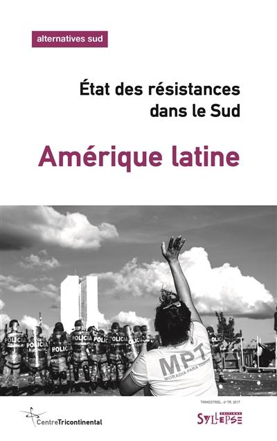AMERIQUE LATINE - ETAT DES RESISTANCES DANS LE SUD