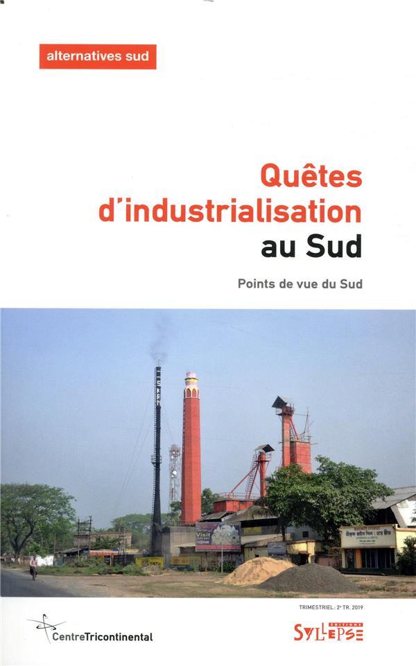 QUETES D'INDUSTRIALISATION AU SUD