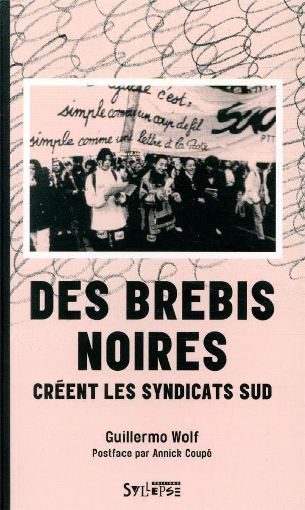 LES UTOPIQUES  -  DES BREBIS NOIRES CREENT LES SYNDICATS SUD