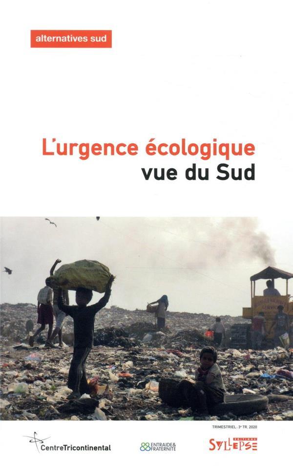 L'URGENCE ECOLOGIQUE VUE DU SUD