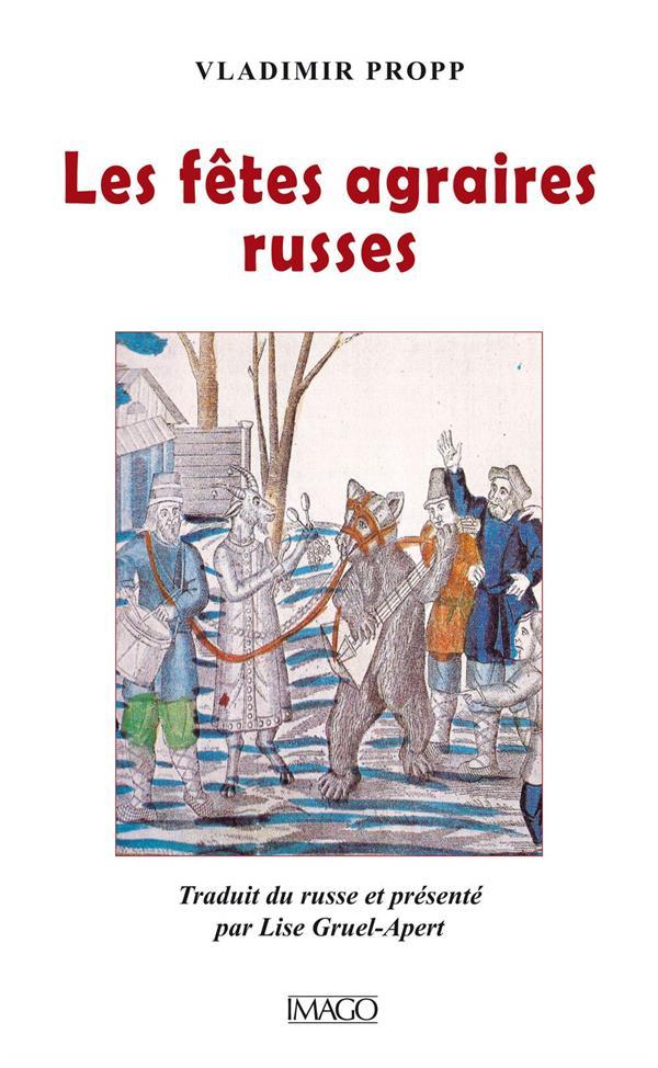 LES FETES AGRAIRES RUSSES