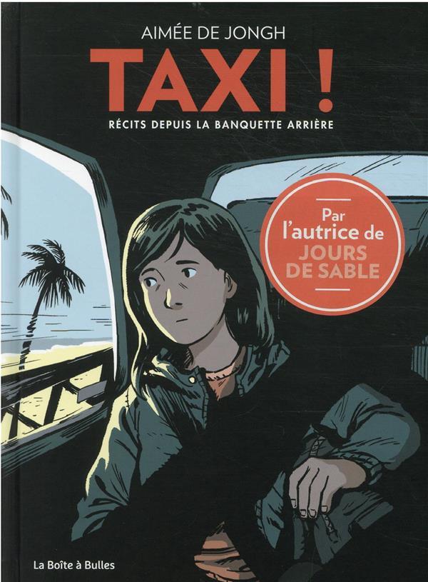 TAXI ! RECITS DEPUIS LA BANQUETTE ARRIERE DE JONGH AIMEE BOITE A BULLES