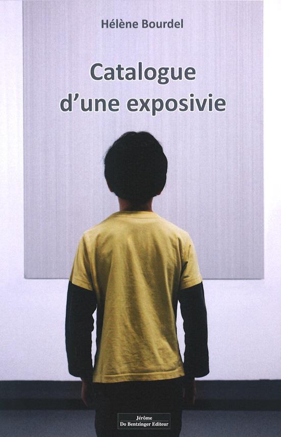 CATALOGUE D UN EXPOSIVIE BOURDEL HELENE DO BENTZINGER