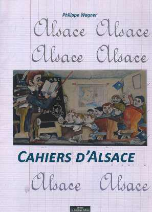 CAHIERS D-ALSACE WAGNER PHILIPPE DO BENTZINGER