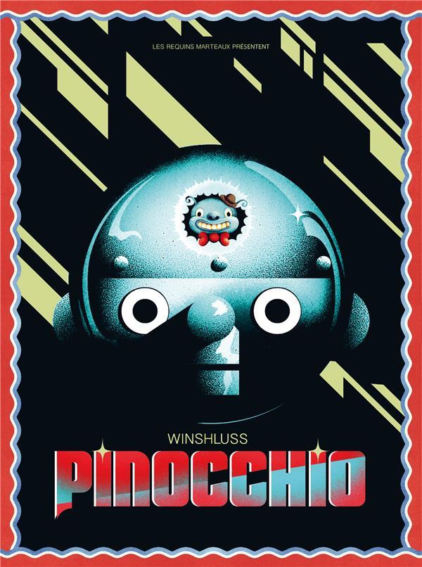PINOCCHIO - EDITION ANNIVERSAIRE