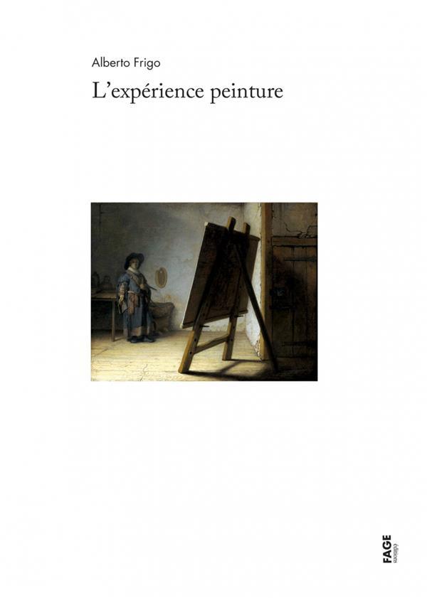 L'EXPERIENCE PEINTURE