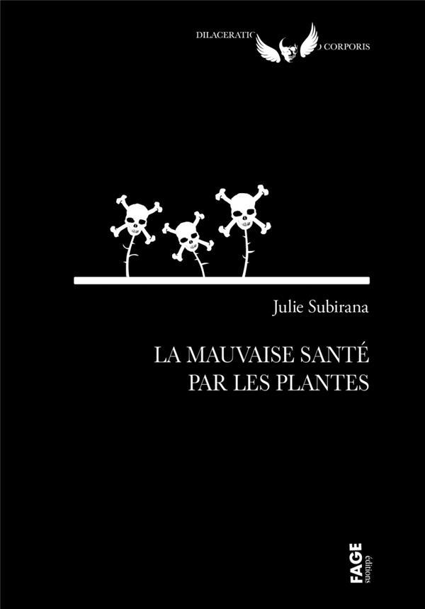 LA MAUVAISE SANTE PAR LES PLANTES