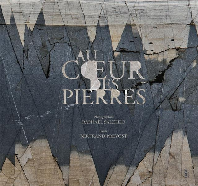 AU COEUR DES PIERRES PREVOST/SALZEDO FAGE