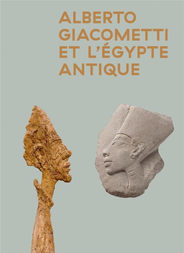 GIACOMETTI ET L'EGYPTE ANTIQUE