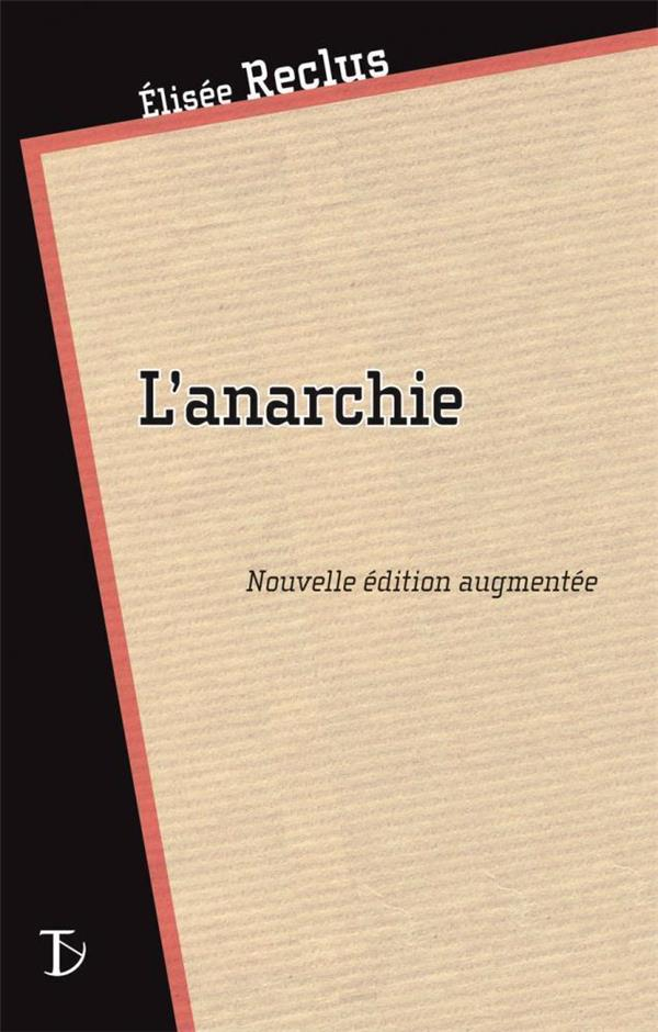 L'ANARCHIE (EDITION 2011)