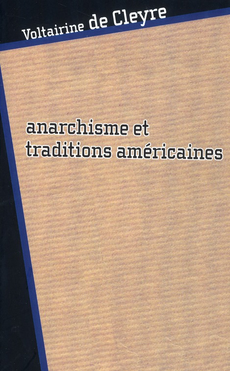 ANARCHISME ET TRADITIONS AMERICAINES