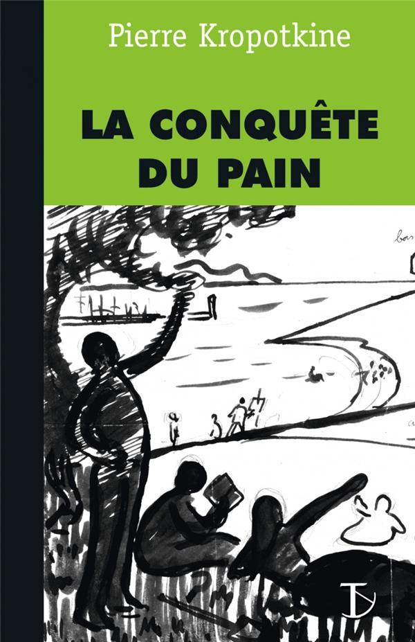 LA CONQUETE DU PAIN