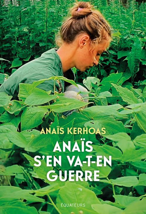 ANAIS S'EN VA-T'EN GUERRE KERHOAS ANAIS DES EQUATEURS