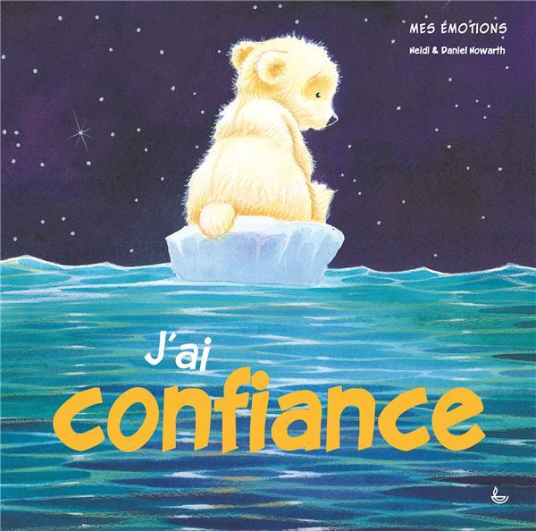 MES EMOTIONS - J'AI CONFIANCE