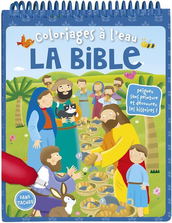 COLORIAGES A L'EAU, LA BIBLE