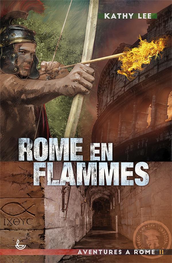 AVENTURES A ROME T.2  -  ROME EN FLAMMES